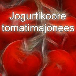 Jogurtikoore tomatimajonees - retsept